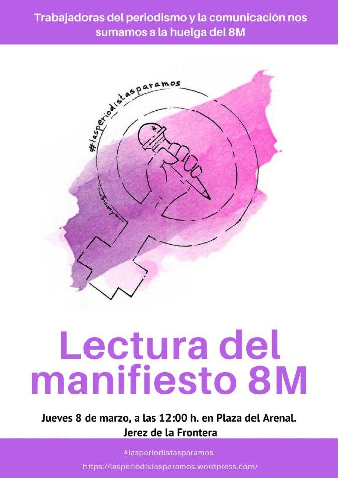 La APJ y el Colegio de Periodistas en Jerez apoyan el movimiento #LasPeriodistasParamos el 8-M